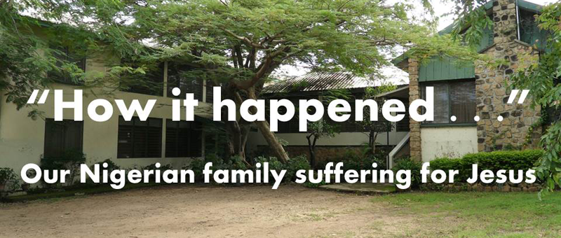 How It Happened: Our Nigerian Family Suffering for Jesus