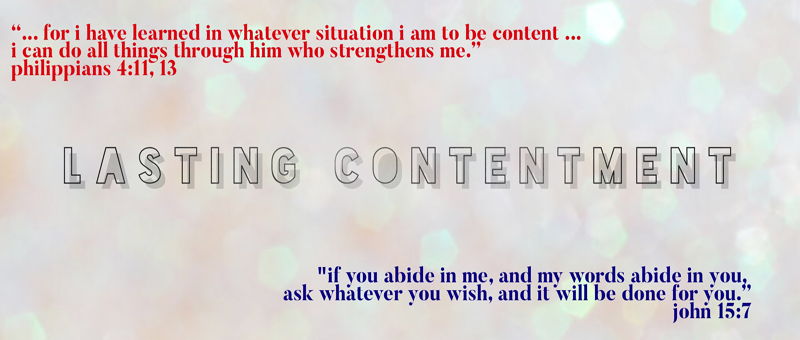 The Pursuit of Lasting Contentment